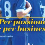 Scuole calcio: per passione e per business