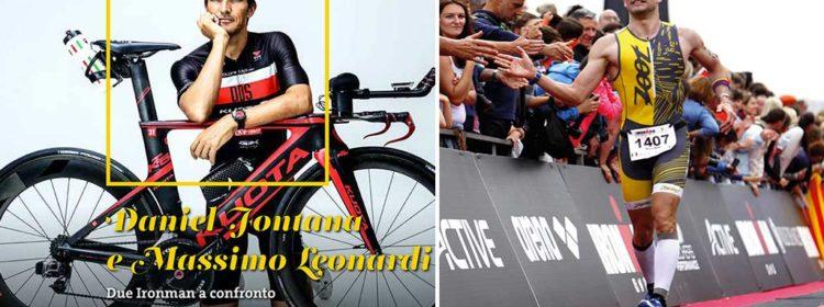 Daniel Fontana e Massimo Leonardi: due Ironman a confronto